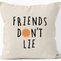 friends dont lie almohada Eleven